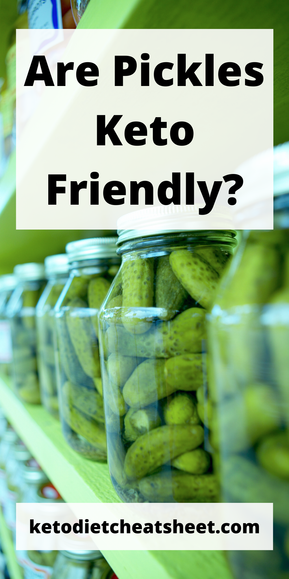 are pickles allowed on keto diet