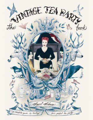 The Vintage Tea Party Book:Amazon.co.uk:Books