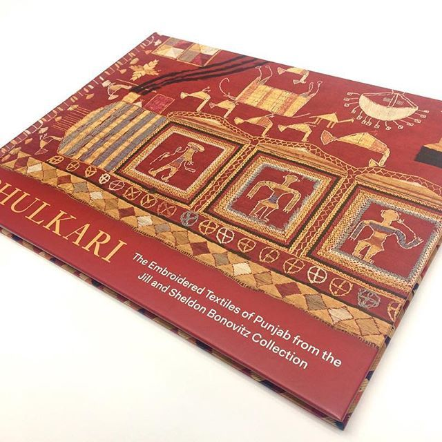 Phulkari The Embroidered Textiles of Punjab from the Jill and Sheldon Bonovitz Collection