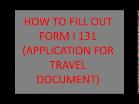 How To Fill Out Form I 130 New Form 2017 2018 Uscis Forms