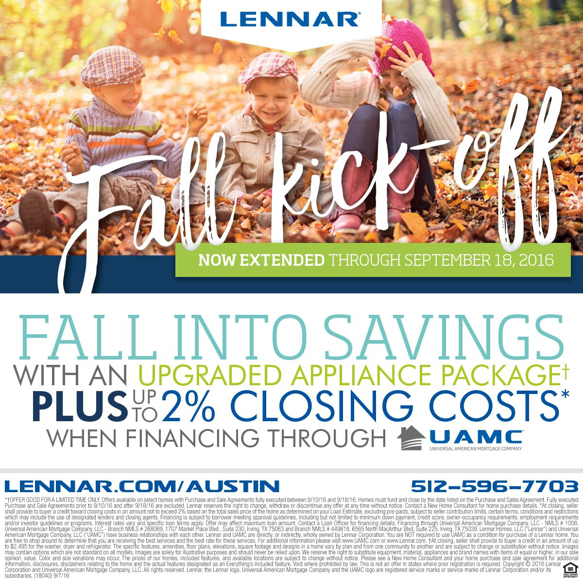 Fall Sales Event This Weekend! Receive an Appliance Package and up to 2% Closing Costs! Find your Dream Home today!