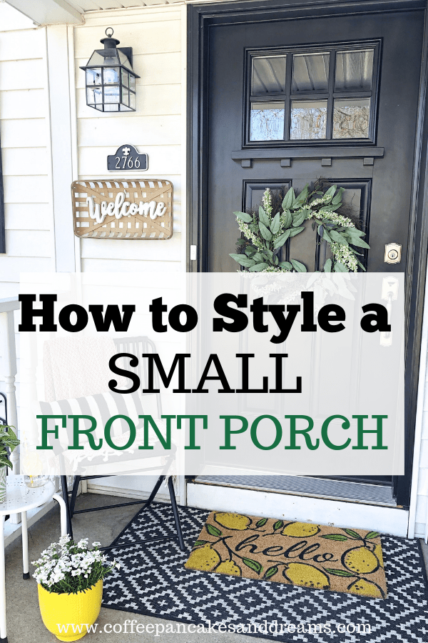 Small Front Porch Decor 7 Budget Friendly Decorating Ideas Coffee Pancakes Dreams Small Front Porches Decorating Ideas Front Porch Decorating Small Front Porches