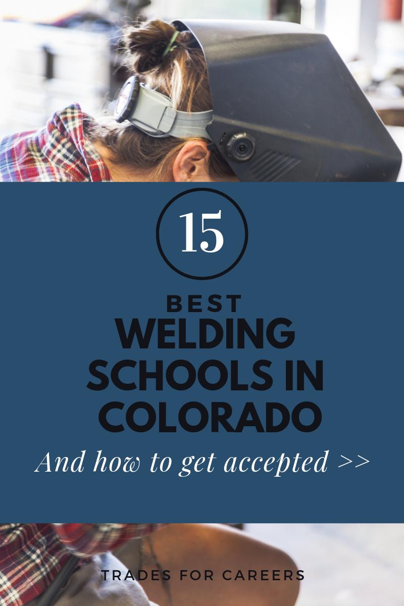 The 15 Top Welding Schools For Certification In Colorado