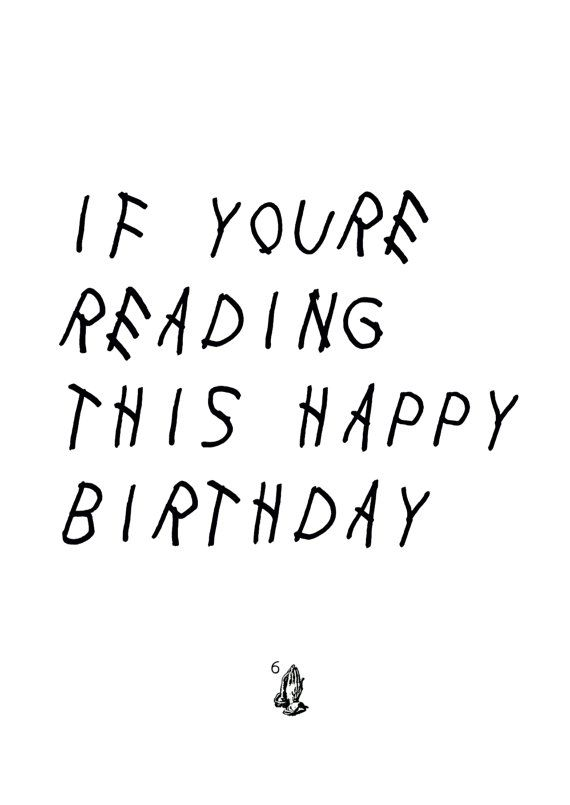 Birthday Card Inspired By Drakes Mixtapealbum Cover If Youre