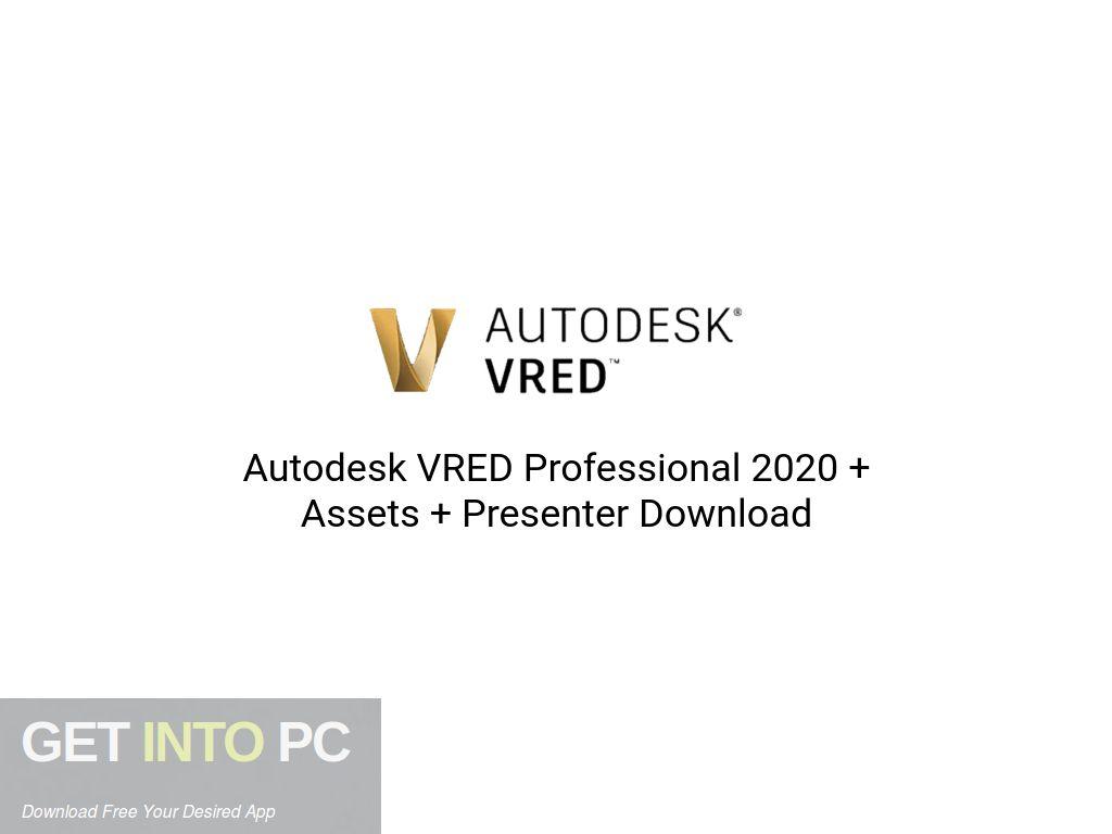 Autodesk VRED Professional 2020 + Assets + Presenter