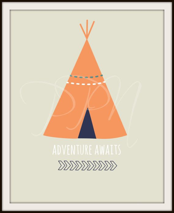 Adventure Awaits Nursery Teepee Arrow Art Print Quote