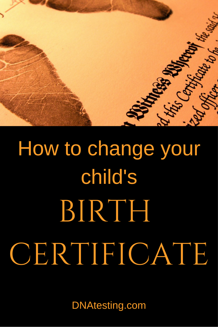 Navigating the ins and outs of changing the father on your childs navigating the ins and outs of changing the father on your childs birth certificate may seem 1betcityfo Image collections