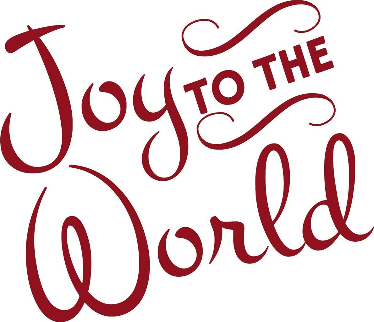 joy to the world all the boys and girls  its my name my signs