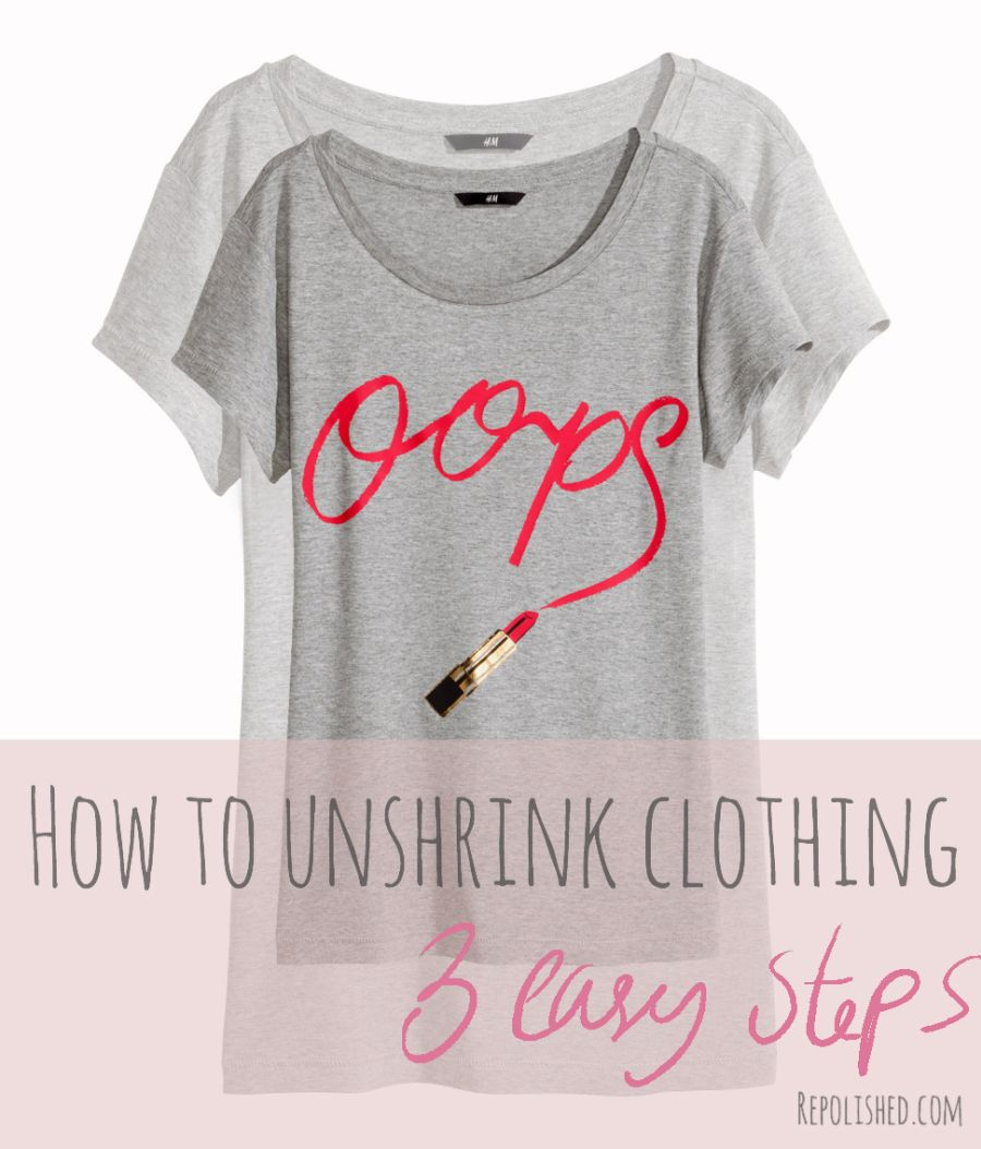 How to Unchrink Clothing in 3 Easy Steps! Turns out it's actually super easy to unshrink clothing! I have tried it multiple times and it works every time!