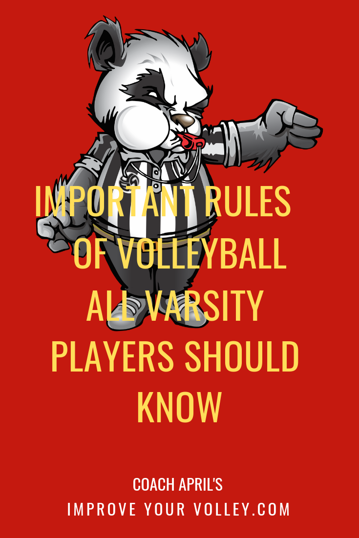 Learn The Basic Rules Of Volleyball All Varsity Players Should Know Volleyball Rules Volleyball Court Size Volleyball Net Height