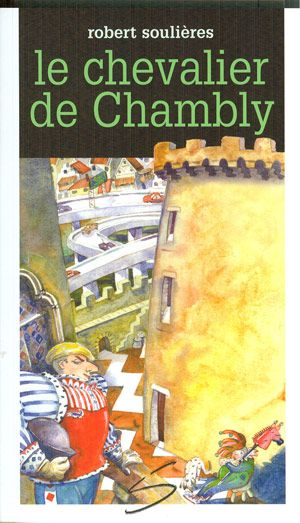 Chevalier De Chambly Le 64 Par Soulieres Robert Baseball Cards Reading Cards