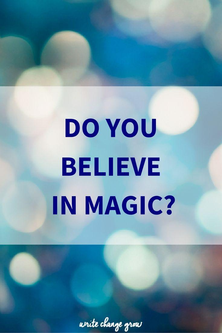 Magic? believe you Do in