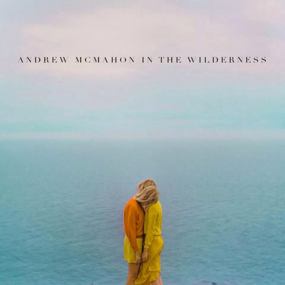 Andrew Mcmahon In The Wilderness Album Cover Release Date 10 14 14 Photograph By Jimmy Marble Andrew Mcmahon Alternative Rock Wilderness