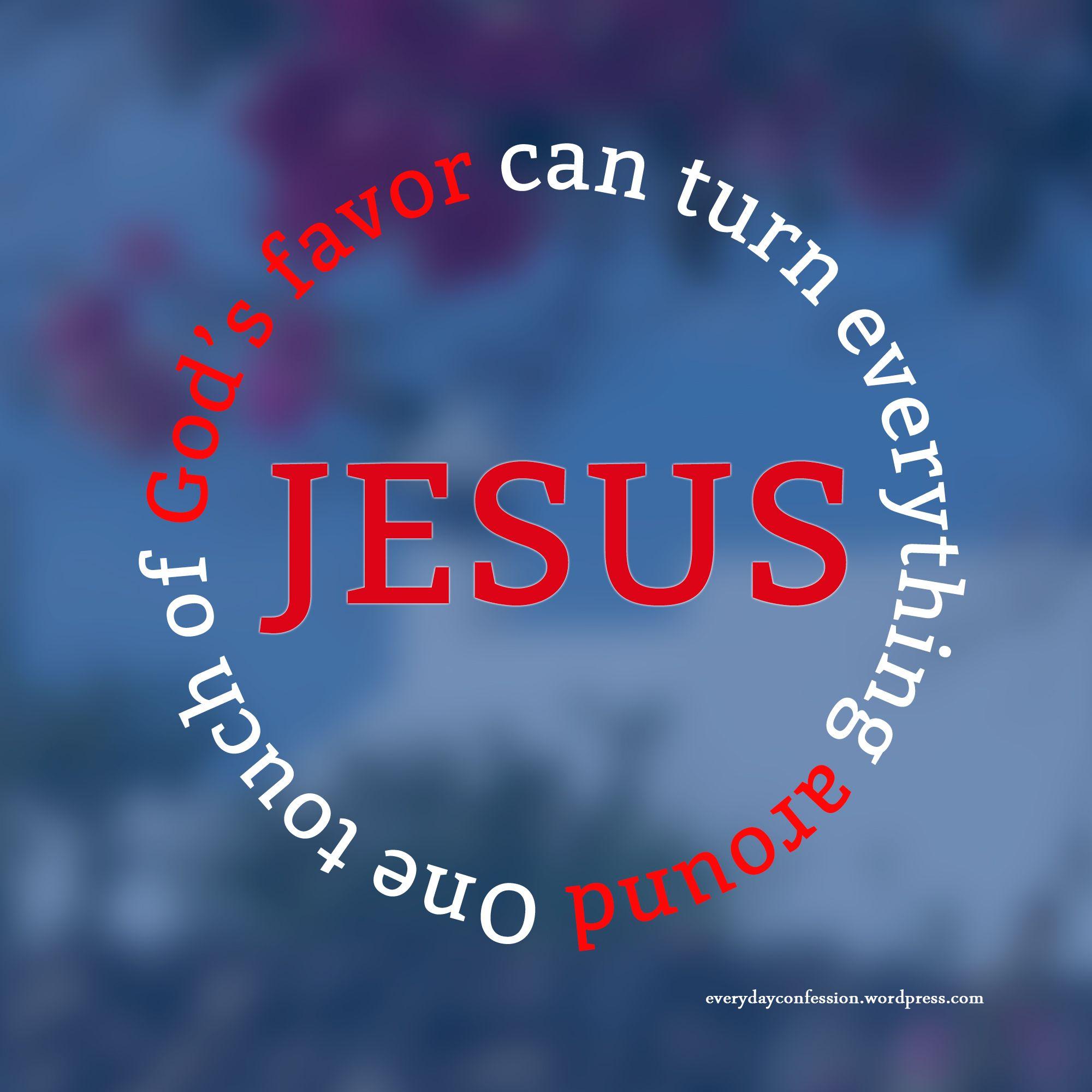 God S Favor By Natalie Williams Gods Favor Spiritual Truth God Loves Me