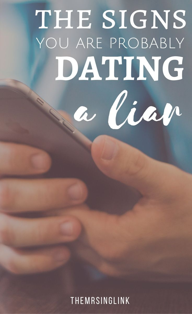 How to tell if your dating a liar