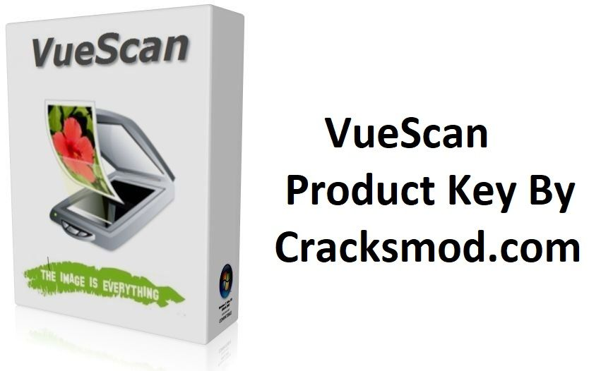VueScan Pro 2020 Crack With Keygen+Free Download