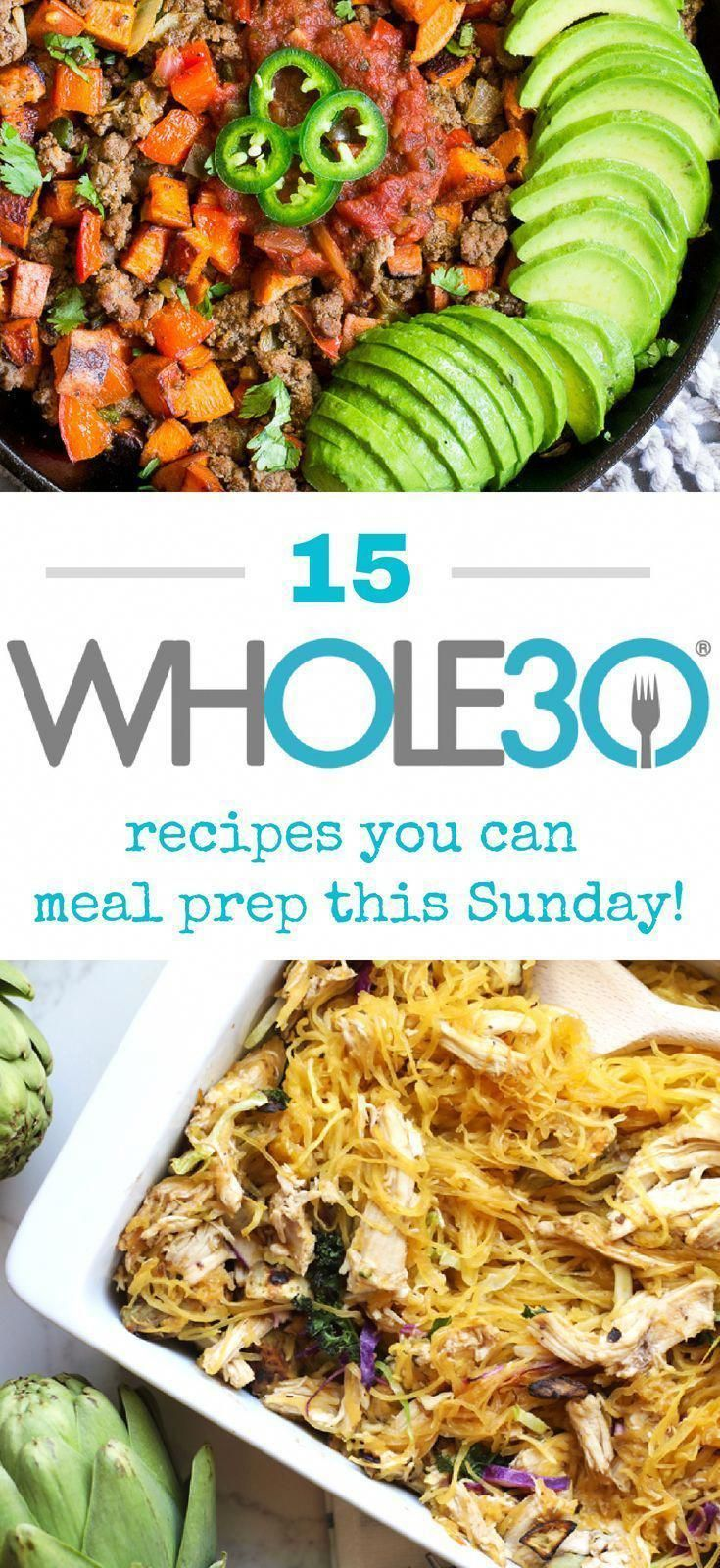 15 Whole30 Recipes You Can Meal Prep This Sunday #whole30recipes