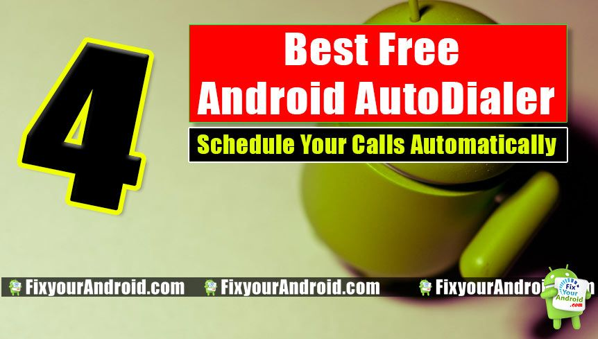 Best android auto dialer app to schedule and make auto