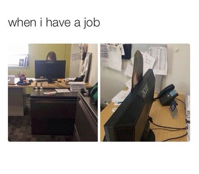 When I have a job