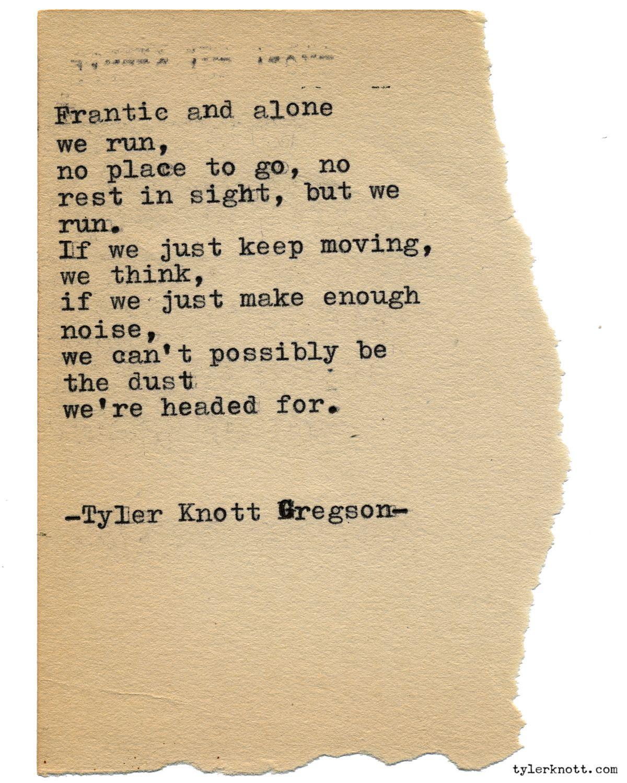 Typewriter series 2362 by tyler knott gregson please pre