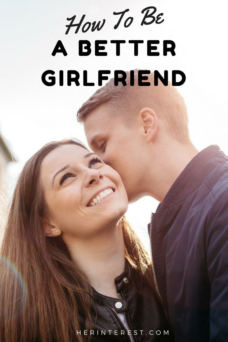 photo How to Be a Better Girlfriend