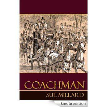 Coachman eBook: Sue Millard: Amazon.com.au: Kindle Store
