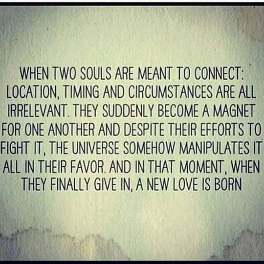 When Two Souls Are Meant To Connect Relationship Quotes Unique Lost Of A Loved One Quote