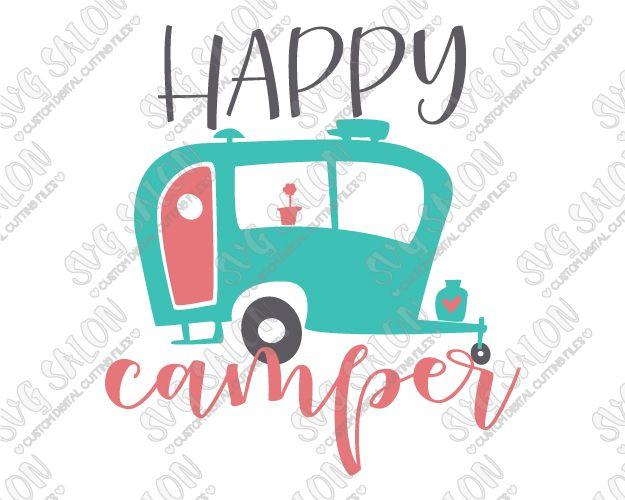 fbae639b7ce9 Happy Camper Cut File in SVG