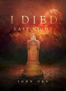 I Died Last Night  by John Orr  http://www.faithfulreads.com/2015/05/mondays-christian-kindle-books-late.html