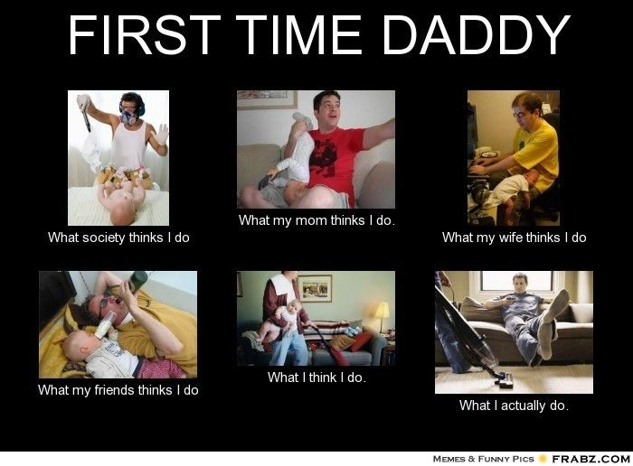 266b8d9d59922a594d58aad9dbf0fa86 first time daddy funny things pinterest funny things
