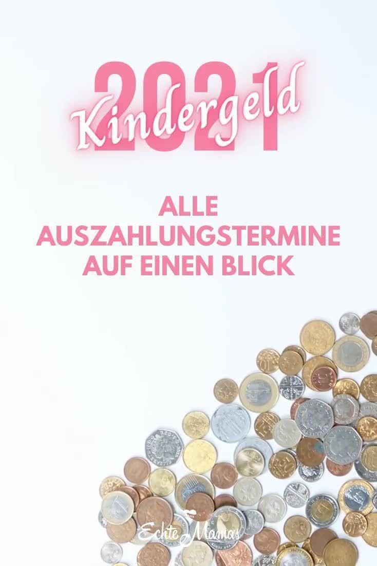 Kindergeld 2021 Alle Auszahlungstermine Auf Einen Blick Video Video In 2021 Kindergeld Geld Kinder