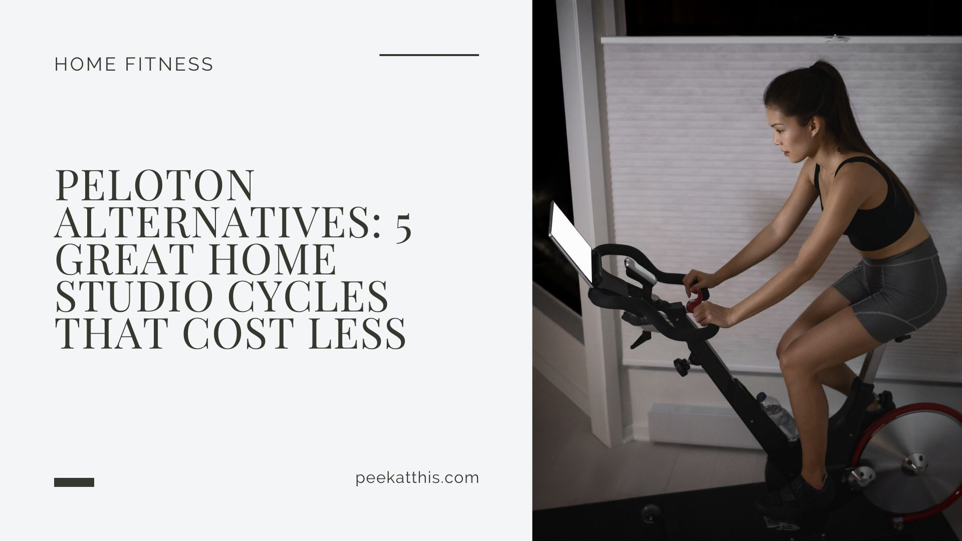 Peloton Alternatives 2021 5 Great Home Studio Cycles That Costs Less Peek At This At Home Workouts Peloton Cycle