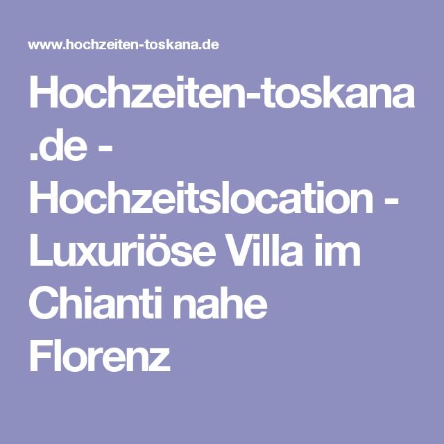 Hochzeiten-toskana.de - Hochzeitslocation - Luxuriöse Villa im Chianti nahe Florenz