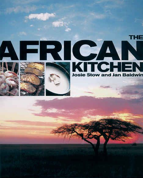 African Kitchen: i found this book by accident, it has some wonderful recipes plus it is fun to read