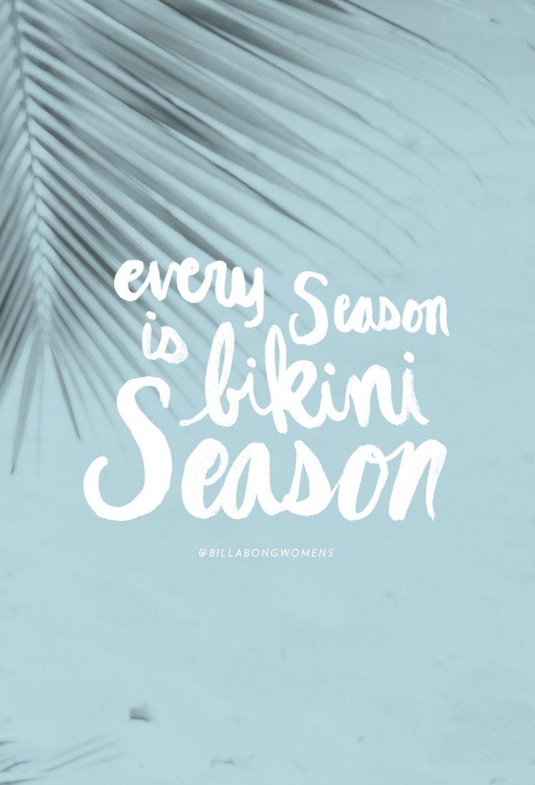 Every Season Abikinikindalife A Bikini Kinda Life Pinterest