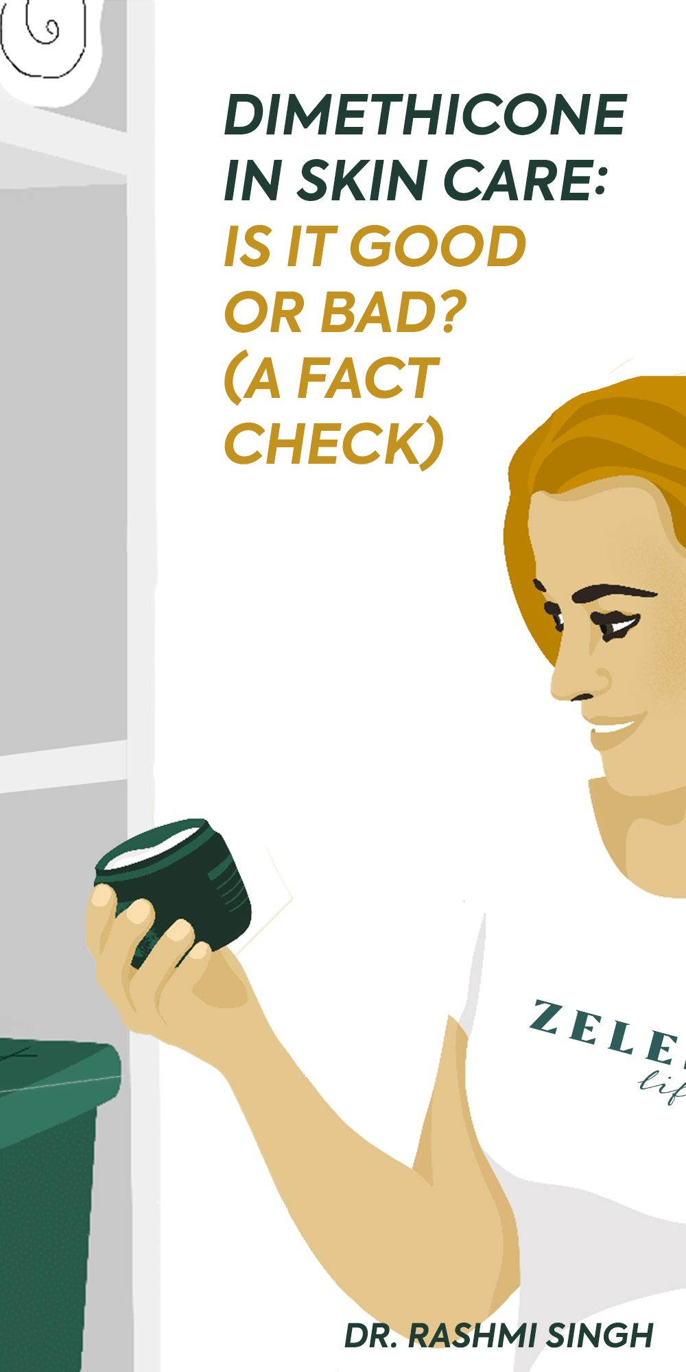 Dimethicone In Skin Care Is It Good Or Bad A Fact Check In 2020 Skin Care Tips For Oily Skin Skincare Market