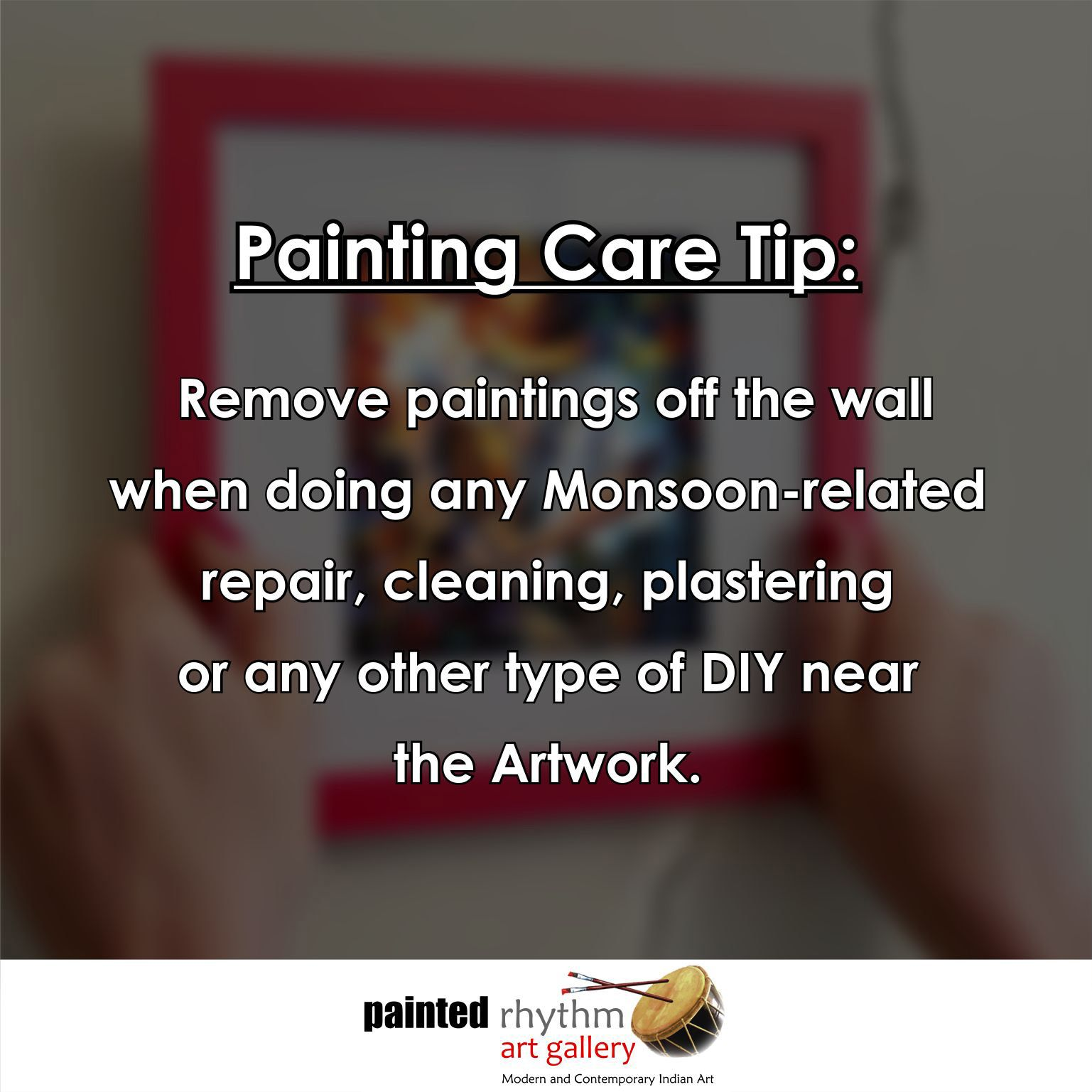 A little carelessness may lead a permanent damage to your precious paintings. #Monsoon #TipOfTheDay #PaintingCare #Maintainance #Art #ArtGallery #Painting