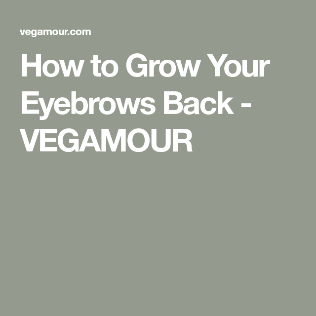 Yes, Your Eyebrows Can Still Grow Back--Here's How! -   12 makeup Eyebrows how to grow ideas