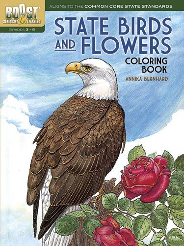 BOOST State Birds and Flowers Coloring Book (BOOST Educational Series) by Annika Bernhard http://www.amazon.com/dp/0486494381/ref=cm_sw_r_pi_dp_96V2tb1QWY3Y83EQ