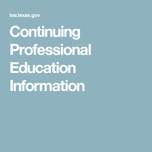 Continuing Professional Education Information | Daily CE Texas ...