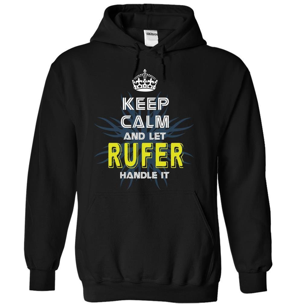 """[Top tshirt name ideas] KeepCalmNew Keep Calm And Let RUFER Handle It  Coupon 10%  If you dont like this shirt no problem you can search another shirt at """"SEARCH BOX"""" on the TOP  Tshirt Guys Lady Hodie  SHARE and Get Discount Today Order now before we SELL OUT  Camping keep calm and let rufer handle it tshirt"""