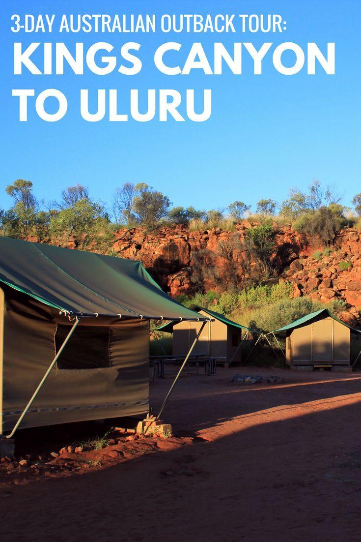uluru to kings canyon 3 day tour review australia ja uusi seelanti australia travel