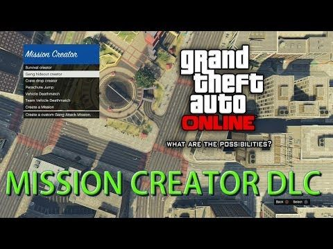 Gta 5 Online How To Get The Mission Creator Dlc Youtube Youtube Gta 5 Online Gta 5