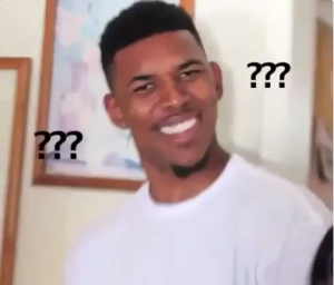 Here S The Origins Of The Nick Young Confused Face Meme Confused Face Black Guy Meme What Meme