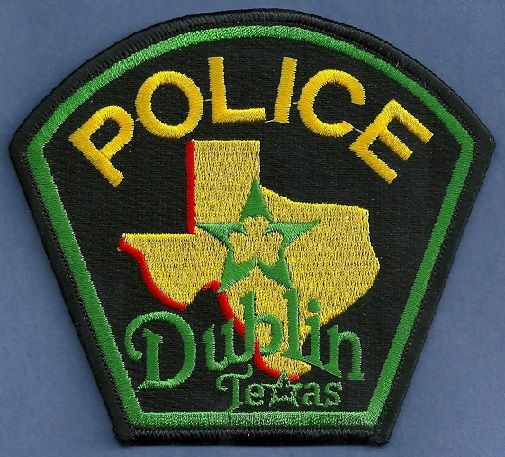 Dublin Pd Tx Texas Police Fire Badge Police Patches