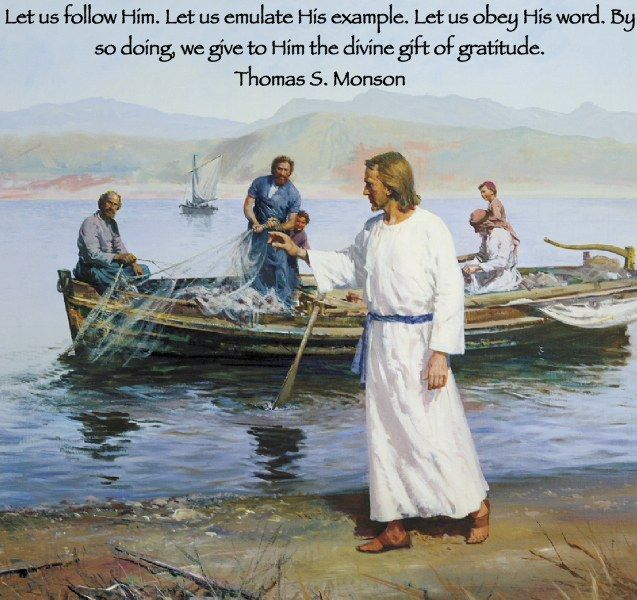 Let us follow Him. Let us emulate His example. Let us obey His ...