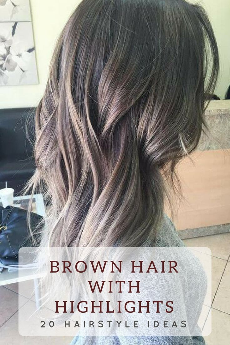 25 Best Hairstyle Ideas For Brown Hair With Highlights Hair Styles Cool Hairstyles Brown Hair With Highlights
