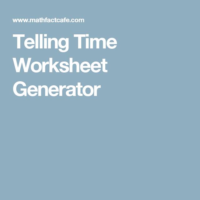 Telling Time Worksheet Generator Assessment Pinterest