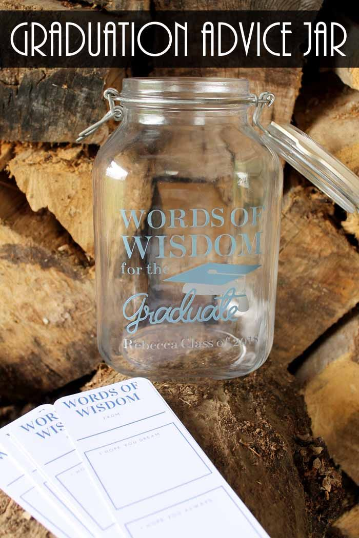How To Make A Words Of Wisdom Jar For Grads The Country Chic Cottage Country Graduation Party Graduation Advice Jar Graduation Party