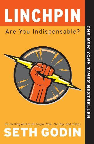 Linchpin: Are You Indispensable? by Seth Godin #book #books #ebooks |Good Books |Best Books | Nonfiction Entrepreneur| Business |Success |Growth mIndset | Succeed | Self Improvement